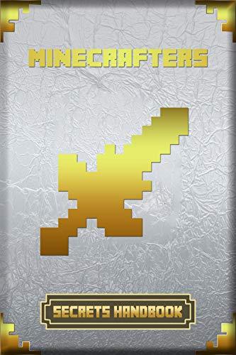 Minecrafters Secrets Handbook: Ultimate Collector's Edition of Legendary Secrets Handbook (Books For Minecrafters) (Minecraft Pocket Edition Guide)