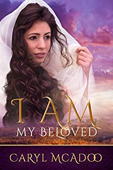 I AM My Beloved by [McAdoo, Caryl]