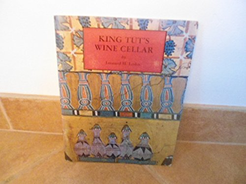 King Tut's Wine Cellar by Leonard H. Lesko