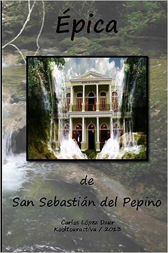 Amazon.com: Epica de San Sebastian del Pepino / Revisada ...