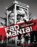 img - for Fad Mania!: A History of American Crazes book / textbook / text book