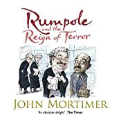 Rumpole and the Reign of Terror | John Mortimer