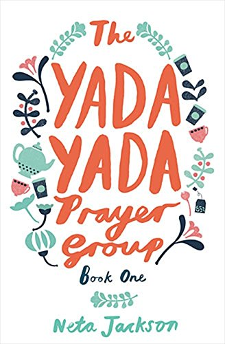 The Yada Yada Prayer Group (Yada Yada Series)