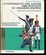 L'uniforme et les armes des soldats du premier empire tome 2 par Liliane Funcken