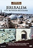 Jerusalem: City Between Religions