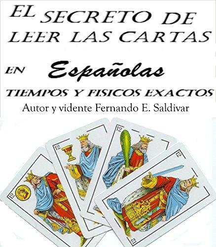 Download PDF El ARTE DE LEER LAS CARTAS ESPAÑOLAS - EN TIEMPOS Y FÍSICOS EXACTOS