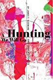 A Hunting We Will Go, James T. Sizemore, 0595239927
