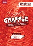 Grapple Preteen Sunday School Pak Volume 5, Group Publishing, 1470708574