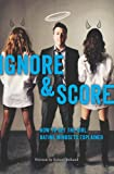 How to Get the Girl Ignore and Score, Robert Belland, 1927449049