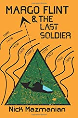 Margo Flint and the Last Soldier (Mapping the Edge) Paperback