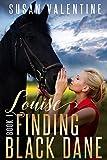 Louise - Finding Black Dane Book 1