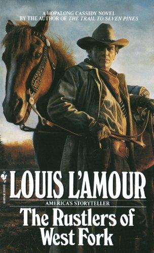 Rustlers of West Fork: A Novel (Hopalong Cassidy) ()
