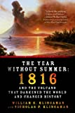 Front cover for the book The Year Without Summer: 1816 and the Volcano That Darkened the World and Changed History by William K. Klingaman