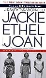 Jackie, Ethel, Joan, J. Randy Taraborrelli, 0446609129