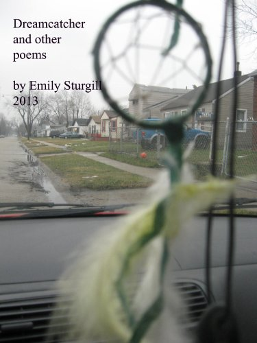 Dreamcatcher and other poems: Emily H Sturgill: 9781482538366 ...