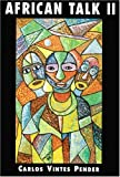 African Talk II, Carlos Vintes Pender, 0533137837