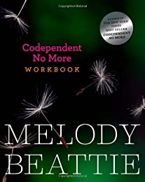 Codependent No More Workbook: Exercises for Learning to Stop Controlling Others and Start Caring for Yourself