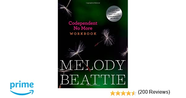 Codependent No More Workbook: Melody Beattie: 8601400724392 ...