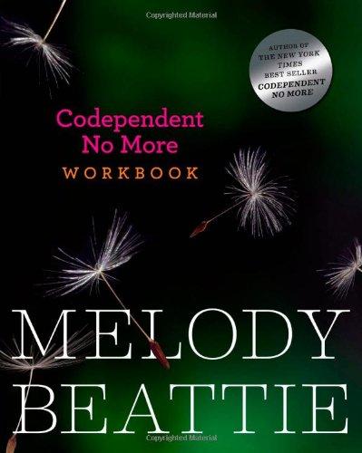 Codependent No More Workbook