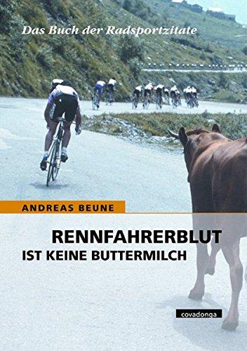 rennfahrerblut-ist-keine-buttermilch-das-buch-der-radsportzitate
