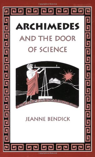Archimedes and the Door of Science (Living History Library) by Jeanne Bendick