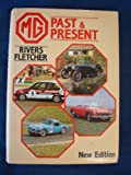 MG Past and Present, Fletcher, Rivers, 0854294252