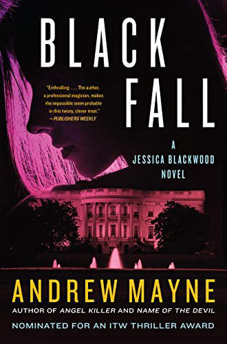Book cover from Black Fall: A Jessica Blackwood Novel by Andrew Mayne