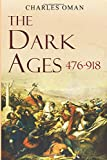 #7: The Dark Ages 476-918 A.D.