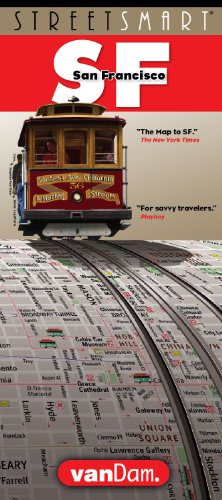 StreetSmart SF San Francisco Map By VanDam - Laminated City Street pocket map with all attractions, museums, hotels and Bay Area transit information BART, MUNI and CALTrain, 2018 Edition ()