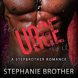 Urge: A Stepbrother Romance
