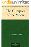 The Glimpses of the Moon (English Edition)