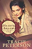 Hearts Aglow, Tracie Peterson, 0764206133