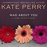 img - for Mad About You: A Laurel Heights Novel, Book 9 book / textbook / text book