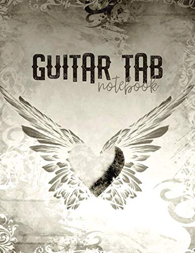 (Guitar Tab Notebook: Winged Heart Blank Sheet Music with 6-String Guitar Tablature and Staffs or Staves for Songwriters, Musicians, and Theory Students with Large)