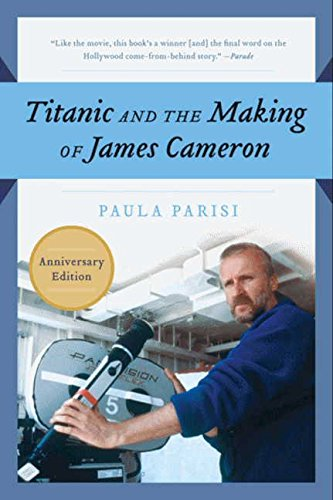 Titanic and the Making of James Cameron