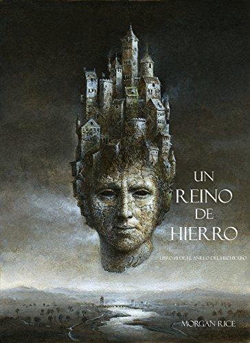 Un Reino De Hierro (Libro #11 De El Anillo del Hechicero) (Spanish