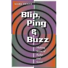 Blip, Ping, and Buzz: Making Sense of Radar and Sonar