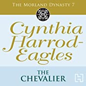 The Chevalier: Morland Dynasty, Book 7 | Cynthia Harrod-Eagles
