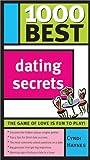 1000 Best Dating Secrets, Cyndi Hayes and Cyndi Haynes, 140220275X