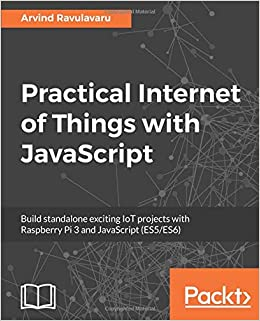 Amazon com: Practical Internet of Things with JavaScript