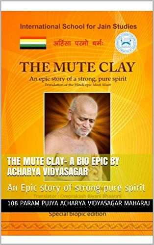 Amazon com: The Mute Clay- A Bio epic by Acharya Vidyasagar: An Epic