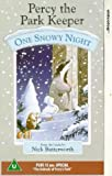 Percy The Park Keeper: One Snowy Night [VHS]