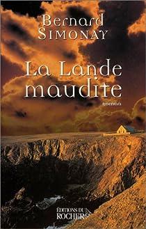 La Lande maudite par Simonay