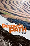 In Destiny's Path, Stephan D. Mark, 0595751431