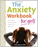 The Anxiety Workbook for Girls, Erin A. Munroe, 1577492323