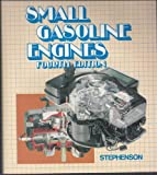 Small Gasoline Engines, George E. Stephenson, 0442279760