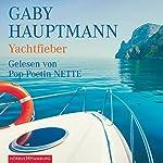 Yachtfieber | Gaby Hauptmann