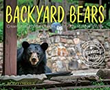 #10: Backyard Bears: Conservation, Habitat Changes, and the Rise of Urban Wildlife (Scientists in the Field Series)