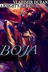 Boja: A Knight's Age Tale