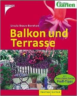 Balkon Und Terrasse Mit Mein Schöner Garten Profi Tipps Amazon